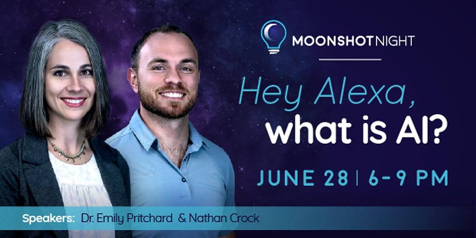 """Moonshot Night: """"Hey, Alexa. What is AI?"""""""