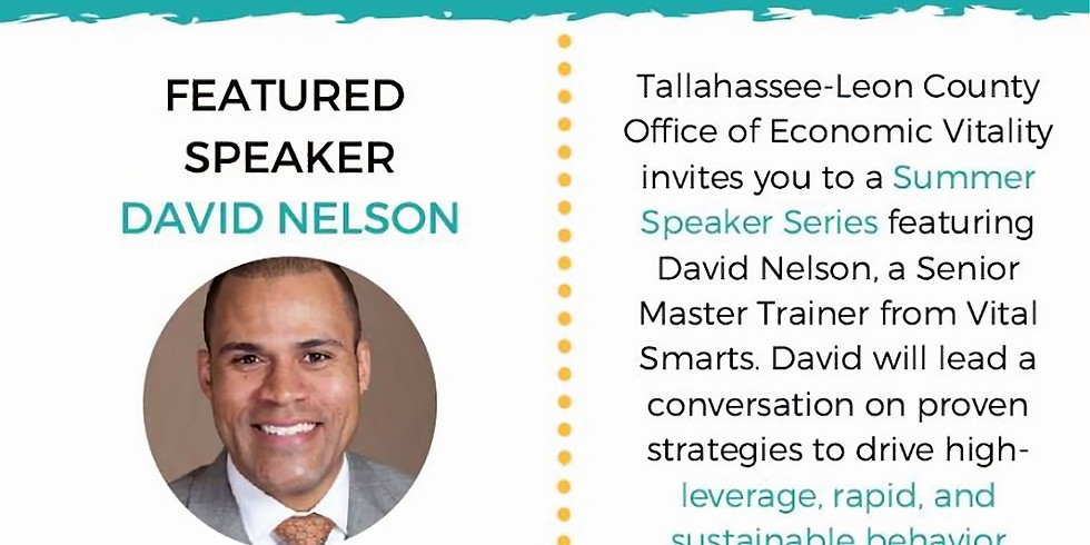 Lead with Influence: A Summer Speaker Series with David Nelson
