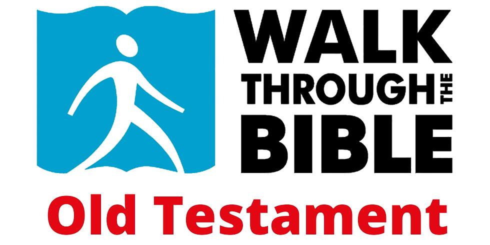 Walk Through the Bible - Old Testament