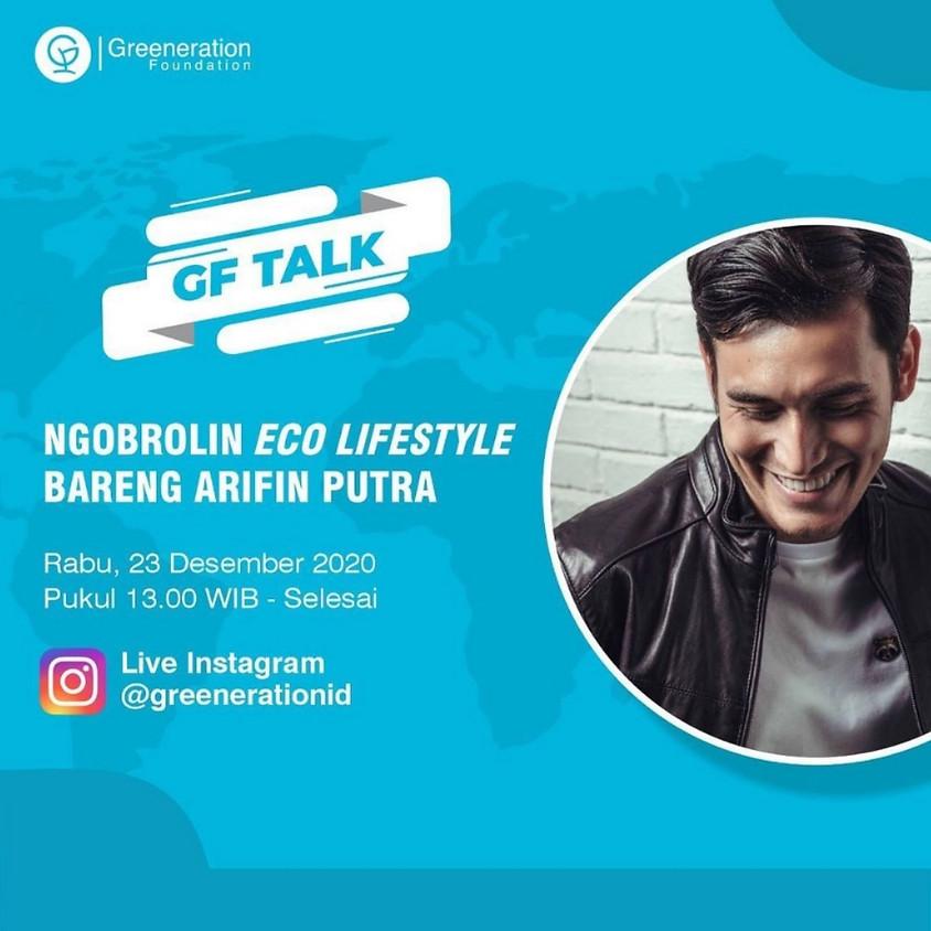 Eco Lifestyle Bareng Arifin Putra