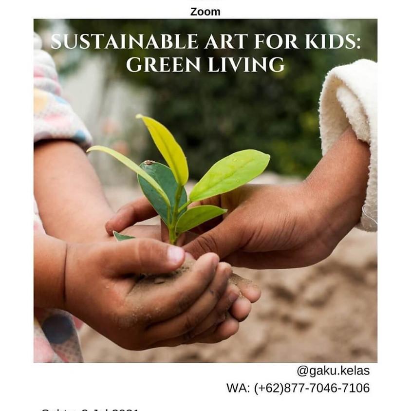 Sustainable Art For Kids: Green Living