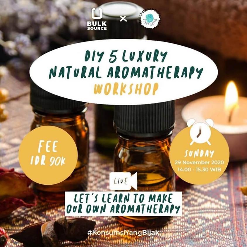 DIY 5 Luxury Natural Aromatherapy Workshop