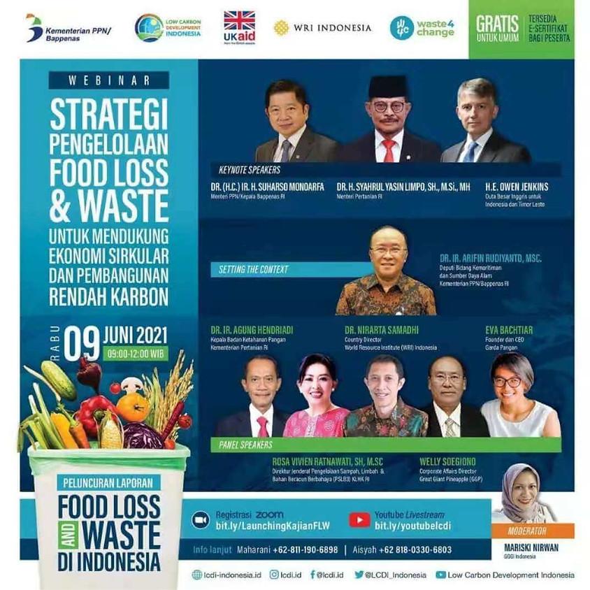 Strategi Pengelolaan Food Loss and Waste untuk Mendukung Ekonomi Sirkular dan Pembangunan Rendah Karbon