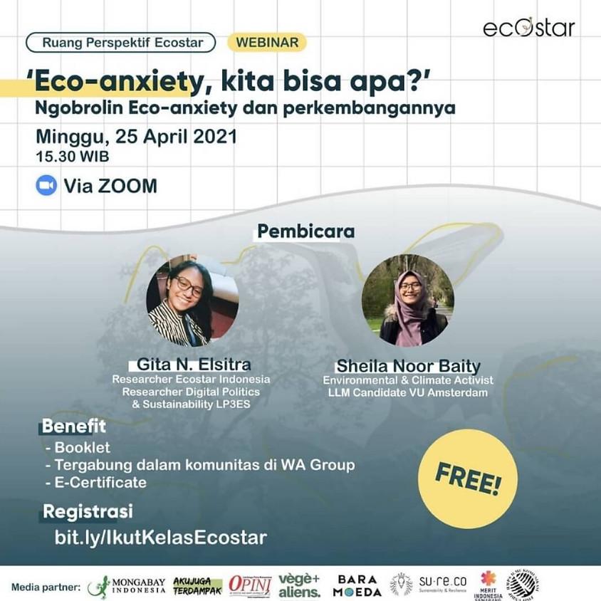 Eco-Anxiety, Kita Bisa Apa?