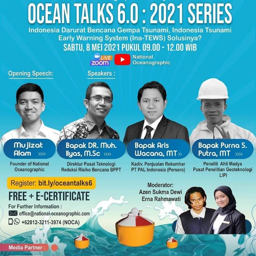 Ocean Talks 6.0 : 2021 Series – Indonesia Darurat Bencana Gempa Tsunami