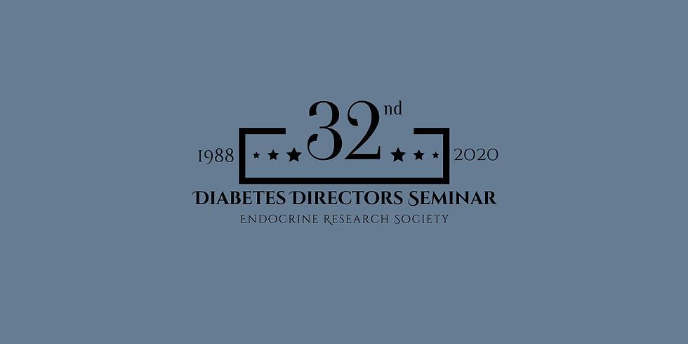 32nd Annual Diabetes Directors Seminar - Spring 2020