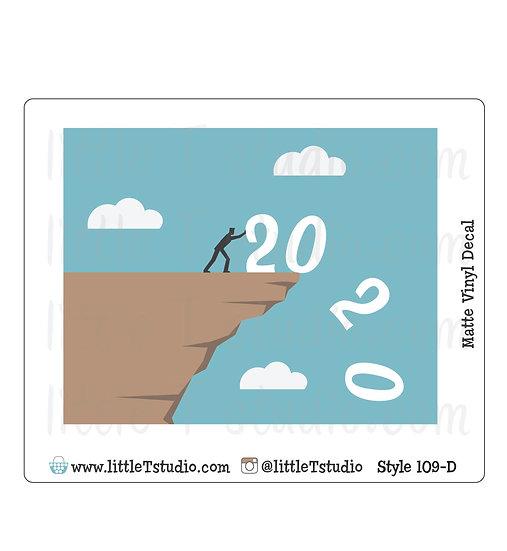 2020 - Vinyl Decal Matte Finish - Style 109-D