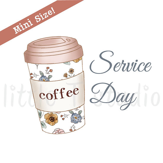 Service Day Coffee Cup Mini Size Stickers - Style 432M