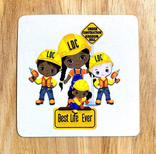 Square Magnet - Best Life Ever LDC