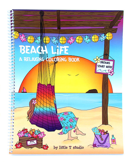 Beach Life A Relaxing Coloring Book for Adults!