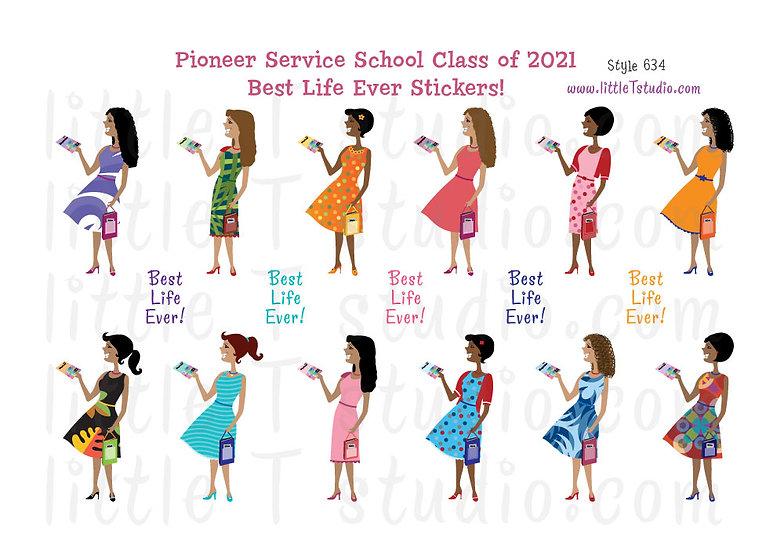 2021 Pioneer Service School Best Life Stickers - Style 634