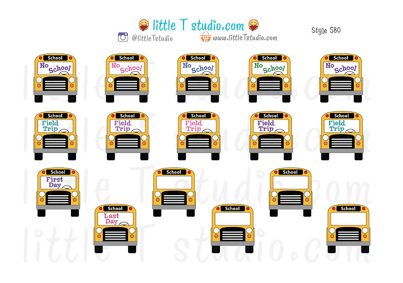 No School, Field Trip, First & Last Day School Bus Reminder Stickers - Style 580