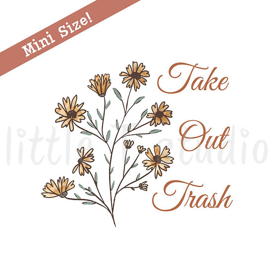 Take out Trash Mini Size Reminder Stickers - Style 447M