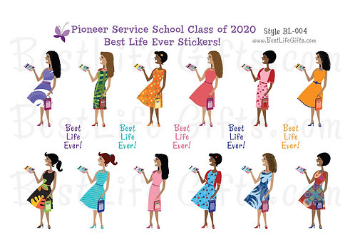 Pioneer Service School Class of 2020 Best Life Ever Stickers - Style BL-004