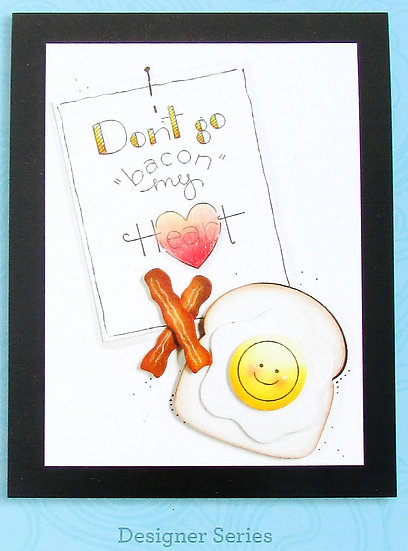 Don't Go Bacon My Heart Stamp Set