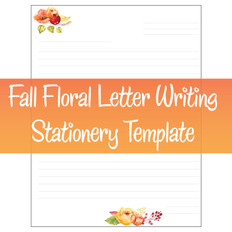 Fall Florals Letter Writing Stationery Template
