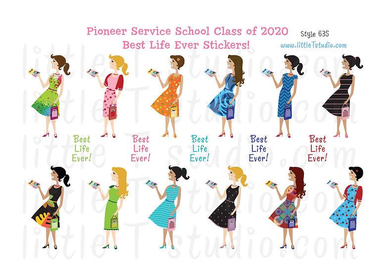 2020 Pioneer Service School Best Life Stickers - Style 635
