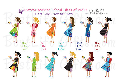 Pioneer Service School Class of 2020 Best Life Ever Stickers - Style BL-005