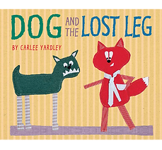 Dog and the Lost Leg book