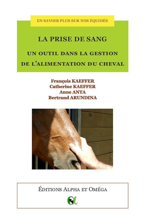 La prise de sang, un outil dans la gestion de l'alimentation du cheval