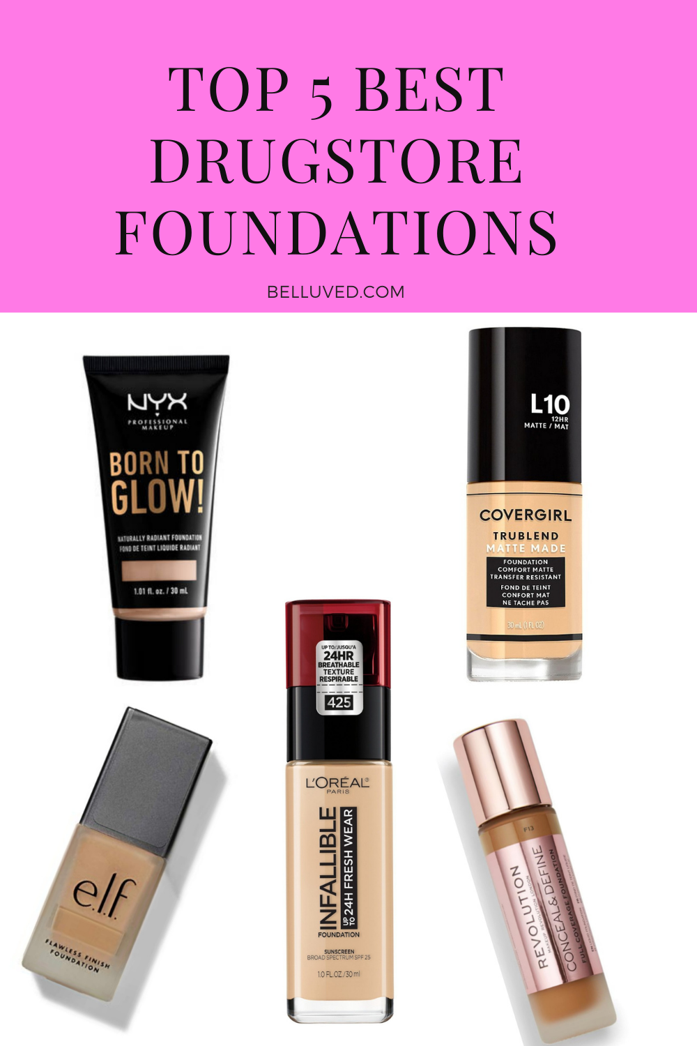 Top 5 Best Drugstore Foundations