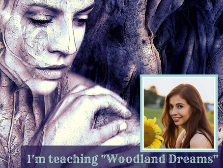 """Woodland Dreams"" Art Walk Alchemy 2020"