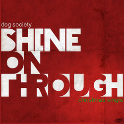 Shine On Through