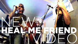 Heal Me Friend Video