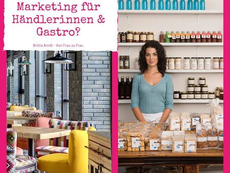 Marketing für Händlerinnen & Gastro