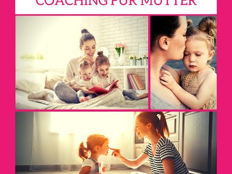 Coaching für Mütter