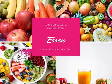 Essen - gut für Seele & Immunsystem