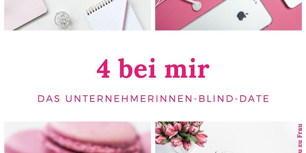 4 bei mir (Nr. 3) - Das Unternehmerinnen-Blind-Date in Mülheim an der Ruhr