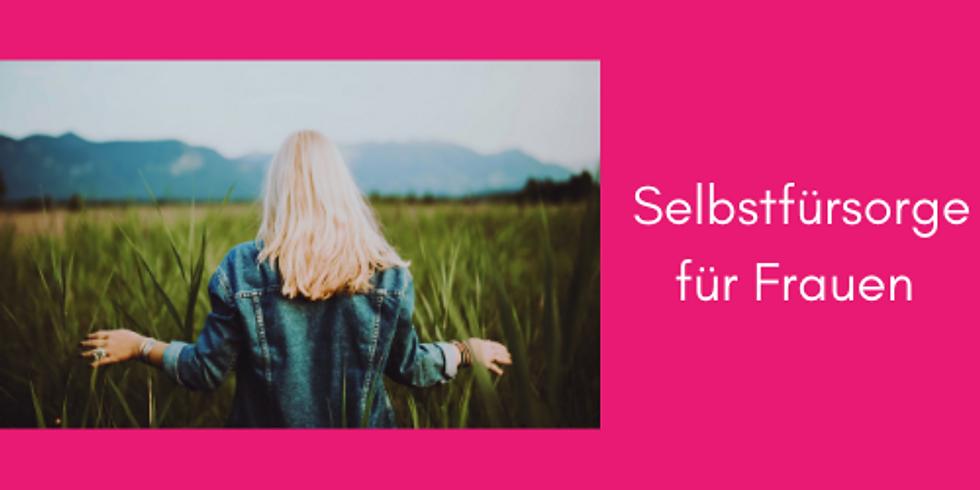 Selbstfürsorge & Achtsamkeit für ein glückliches und gesundes Leben für Frauen
