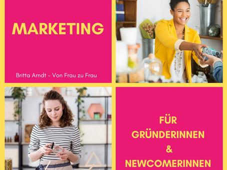 Marketing für Gründerinnen & Newcommerinnen