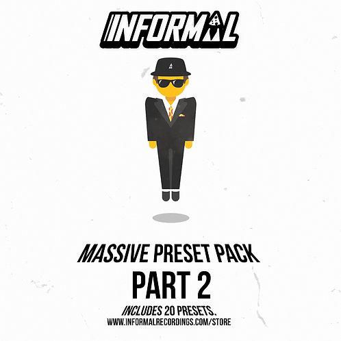 INFORMAL MASSIVE PRESETS 2
