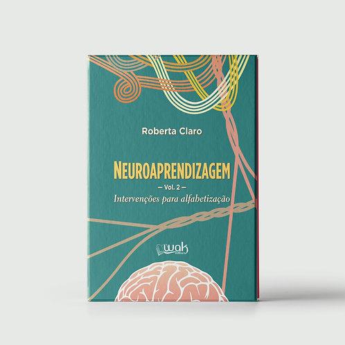 Livro    Neuroaprendizagem Vol. 2 - Intervenções para Alfabetização