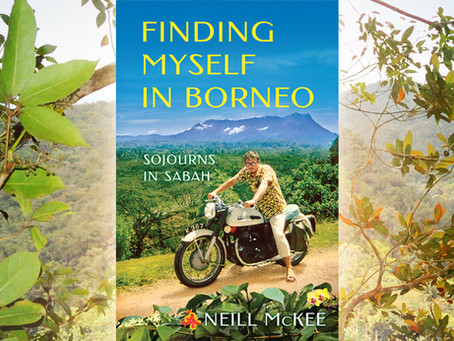 Reviews: Finding Myself in Borneo (Memoir) by Neill McKee