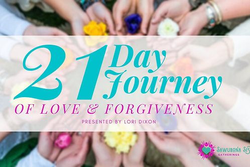 21 Day Journey - Love & Forgiveness