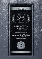 Best Actor Award New York Best Actor In A Thriller actor Thomas J. O'Brien The Confined shortfilm