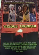 Vicious Thunder premier poster at Anthon
