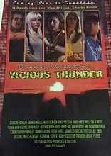 Vicious Thunder premier poster at Anthon