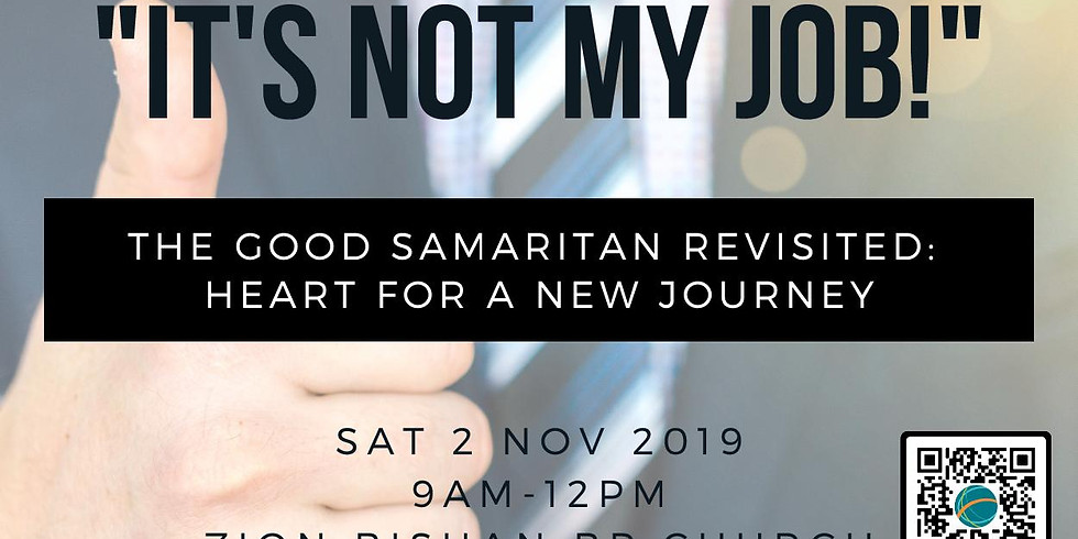 Don't Say 'It's Not My Job!'  Missional Business Forum