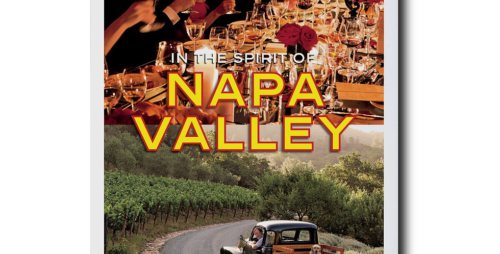 IN THE SPIRIT OF NAPA VALLEY