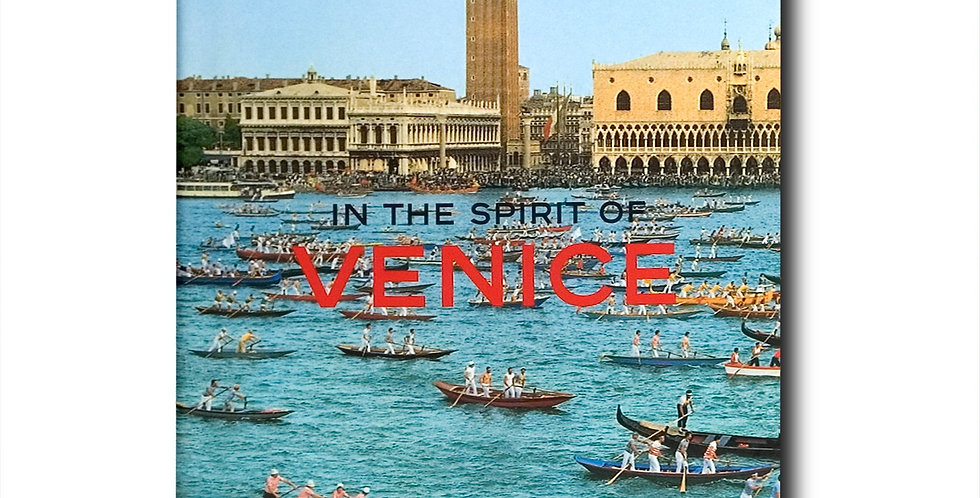 IN THE SPIRIT OF VENICE