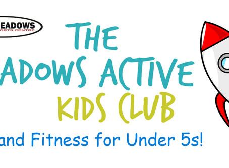 Brand New Meadows Active Kids Club!