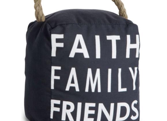 """Faith Family Friends"" Door Stop"