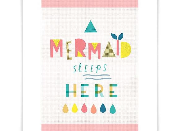 """A Mermaid Sleeps Here"" Art Print"