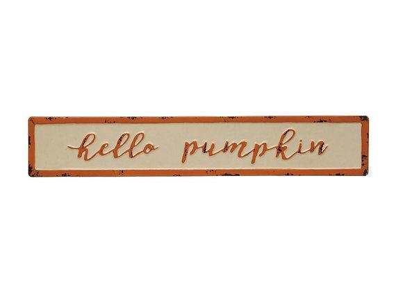 """Hello Pumpkin"" Sign"