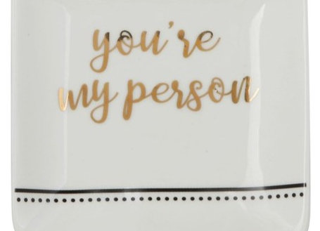 You're My Person Trinket Dish