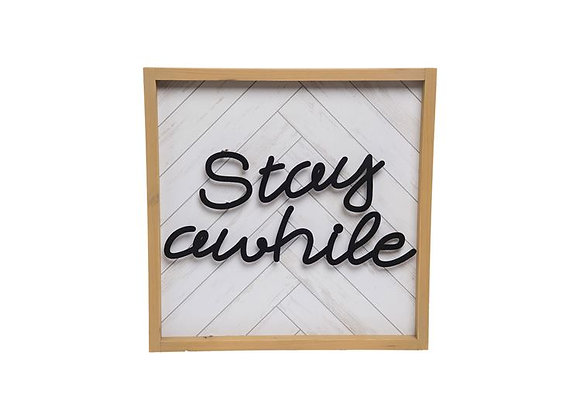 """""""Stay Awhile"""" Wall Hanging"""